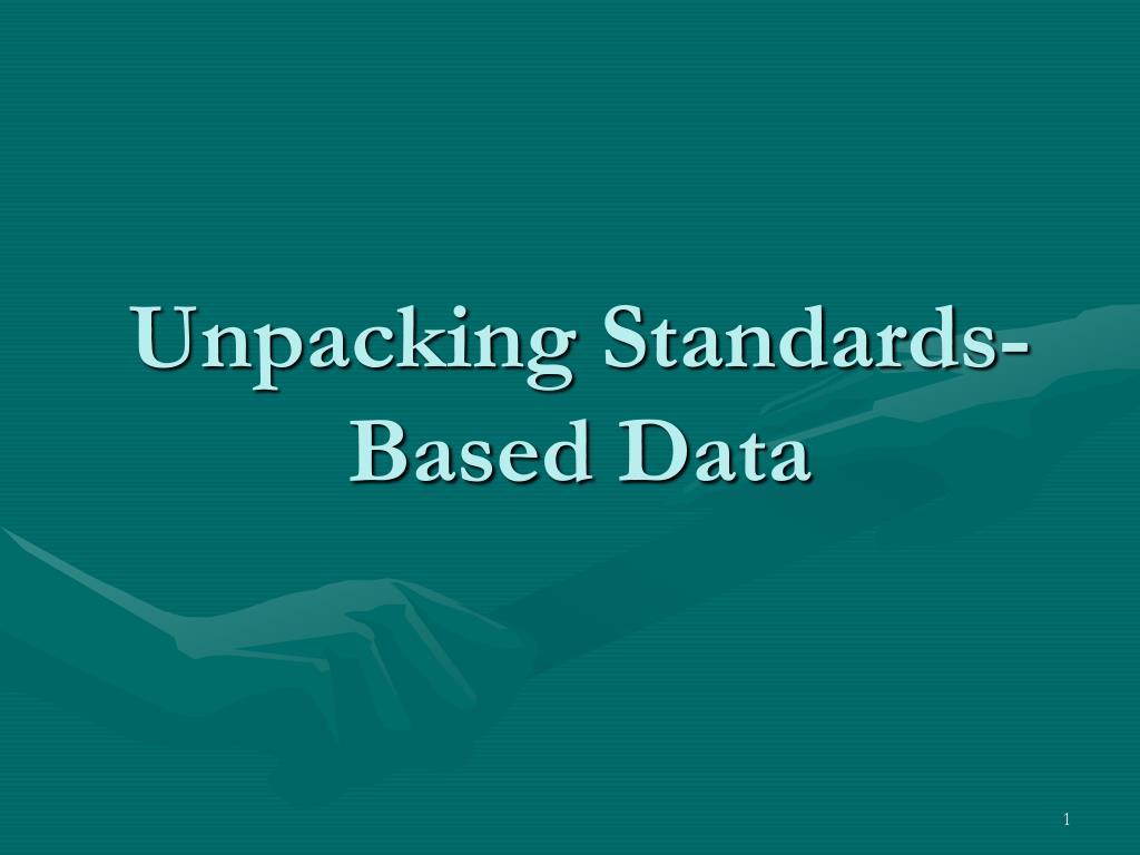 Unpacking Standards-Based Data