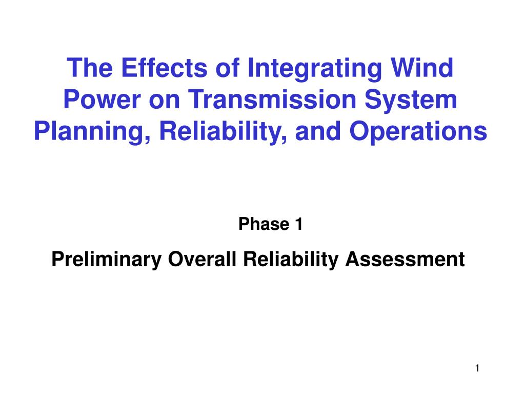 the effects of integrating wind power on transmission system planning reliability and operations l.