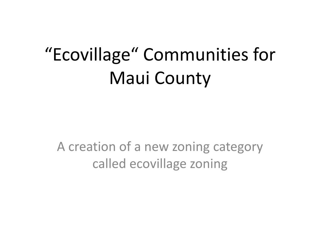 ecovillage communities for maui county l.