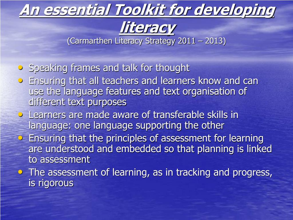 An essential Toolkit for developing literacy