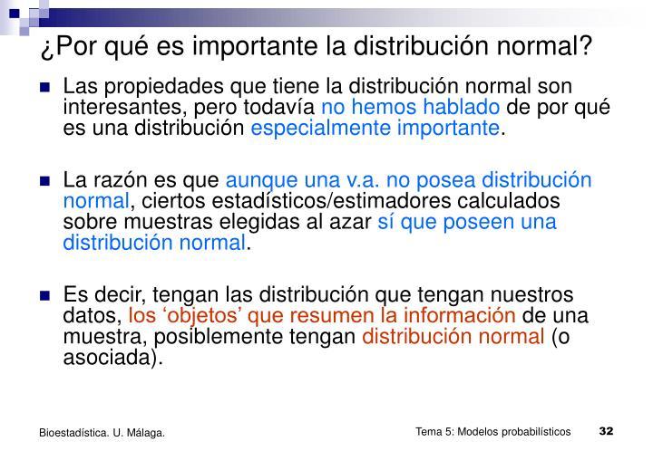 ¿Por qué es importante la distribución normal?