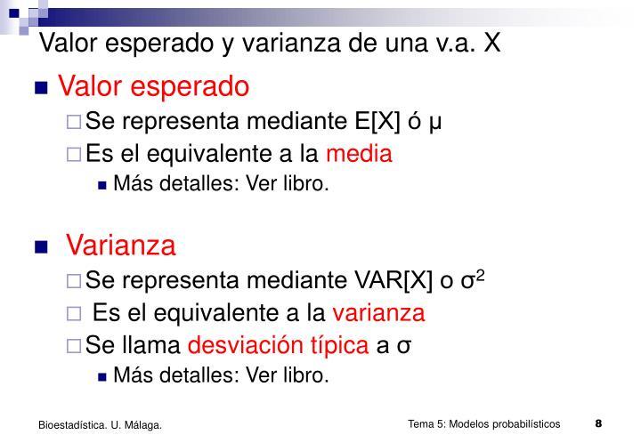Valor esperado y varianza de una v.a. X