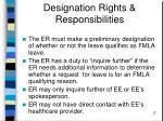 designation rights responsibilities