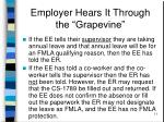 employer hears it through the grapevine