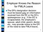 employer knows the reason for fmla leave