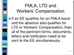 fmla ltd and workers compensation