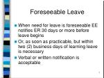 foreseeable leave