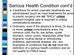 serious health condition cont d