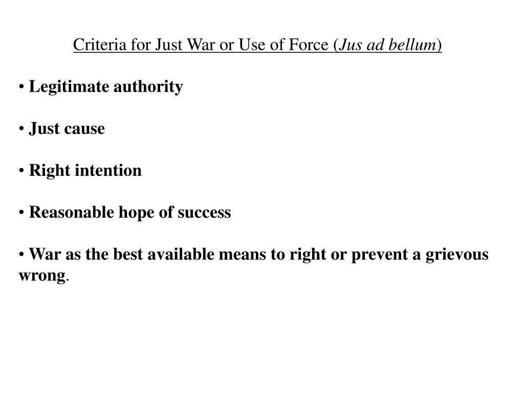 Criteria for Just War or Use of Force (