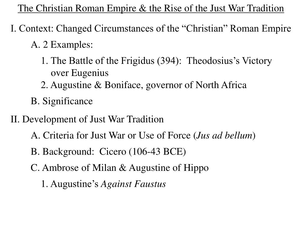 The Christian Roman Empire & the Rise of the Just War Tradition