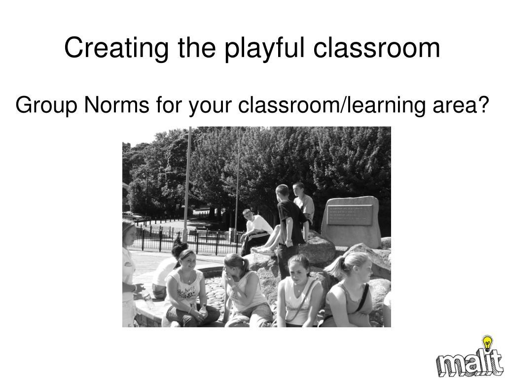 Creating the playful classroom