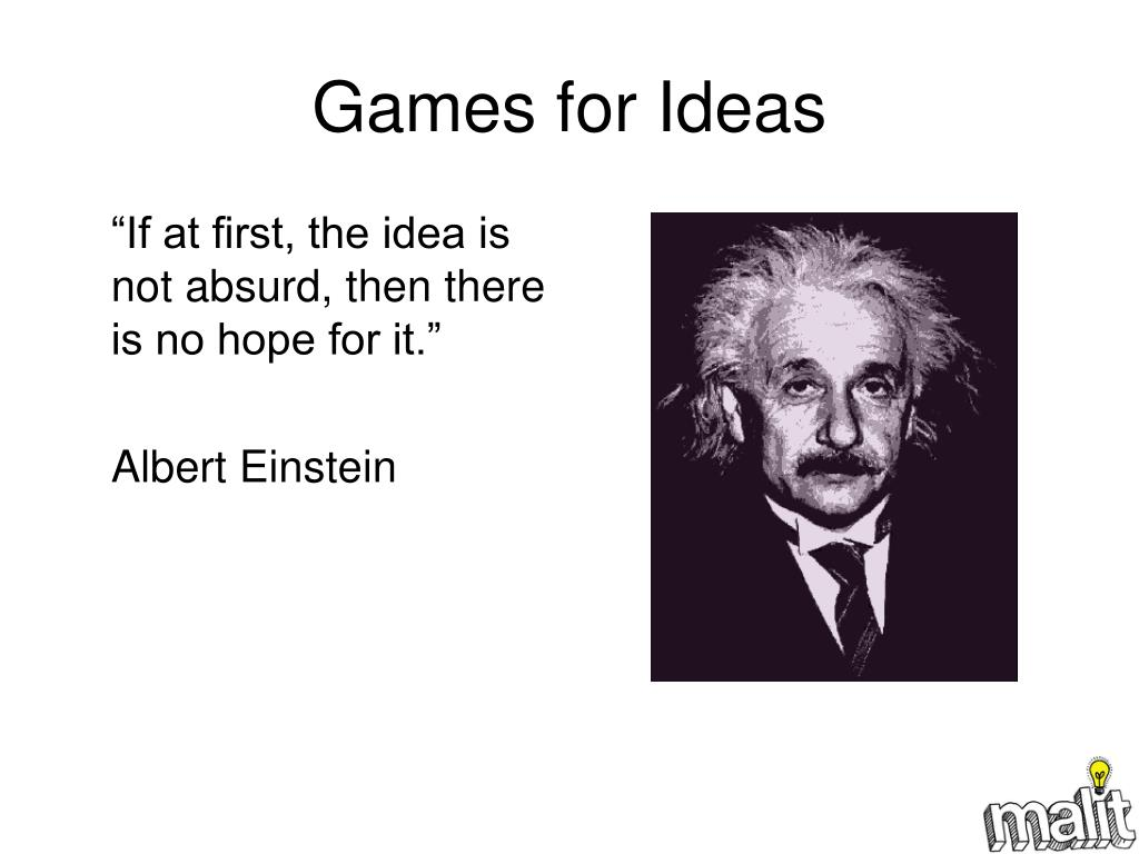 Games for Ideas