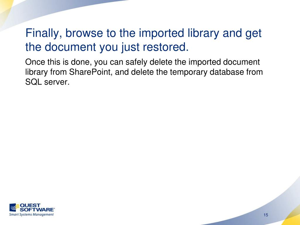 Finally, browse to the imported library and get the document you just restored.