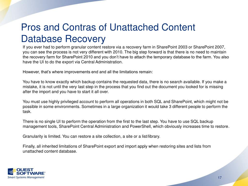 Pros and Contras of Unattached Content Database Recovery