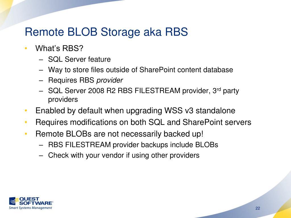 Remote BLOB Storage aka RBS