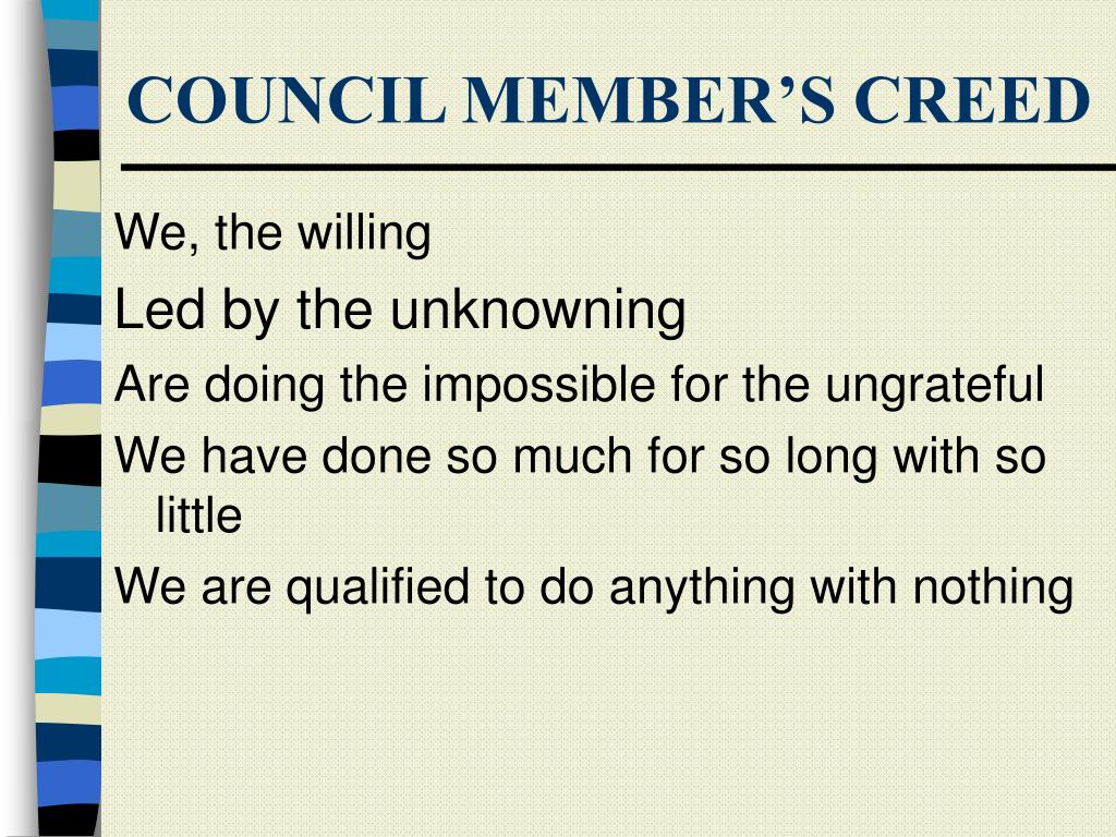 COUNCIL MEMBER'S CREED