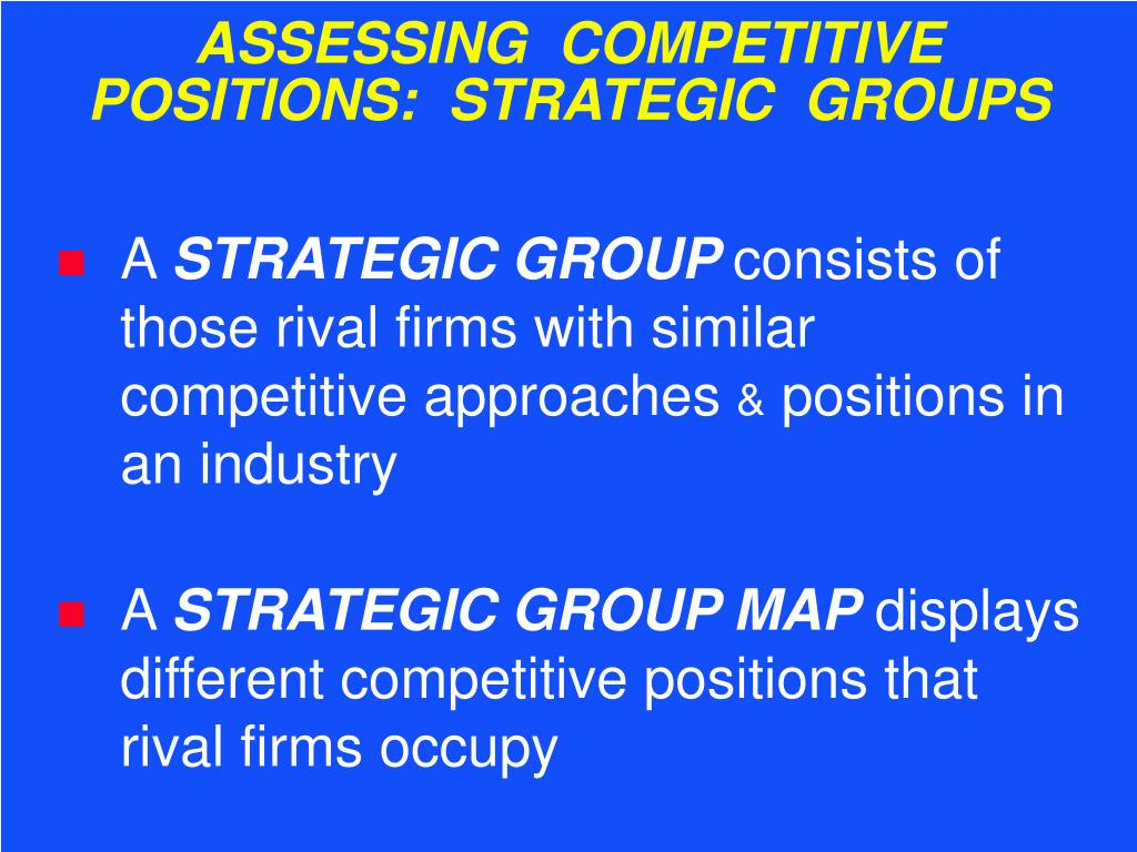 PPT - SITATION YSIS OUTLINE PowerPoint Presentation - ID:561674 In Mapping The Positions Of Strategic Groups An Industry on