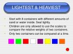 lightest heaviest66