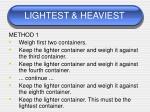 lightest heaviest67