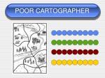 poor cartographer42
