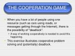 the cooperation game