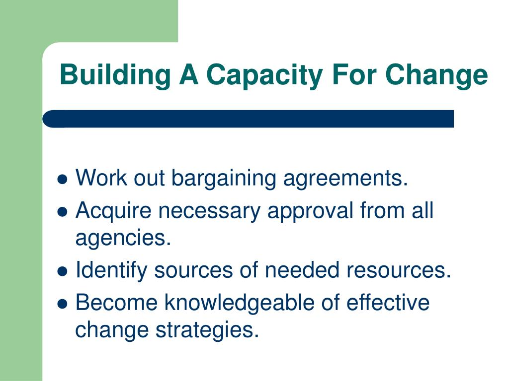 Building A Capacity For Change