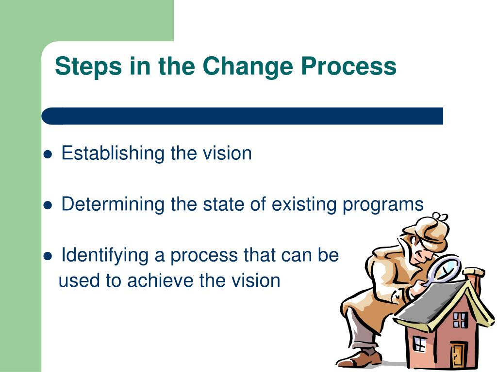 Steps in the Change Process