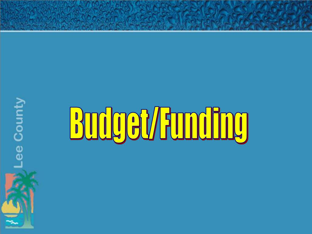 Budget/Funding