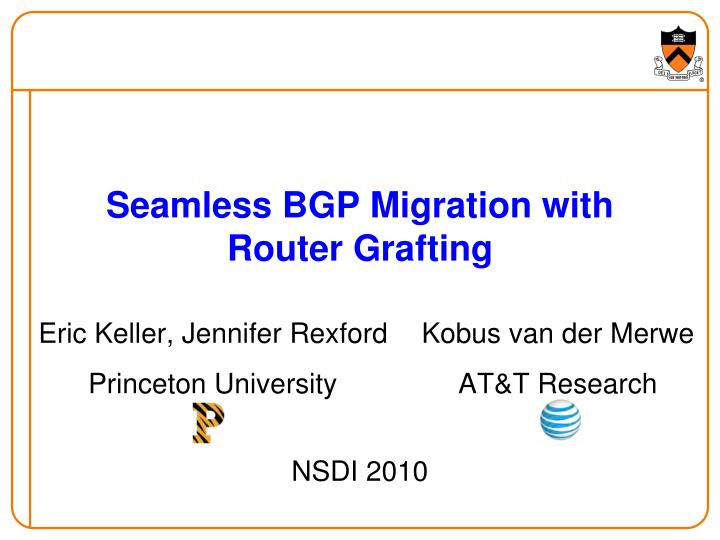 Seamless bgp migration with router grafting