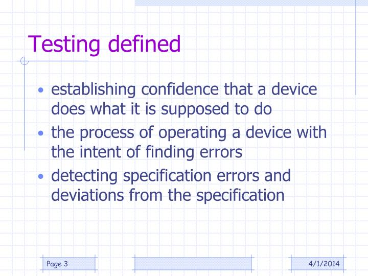 Testing defined