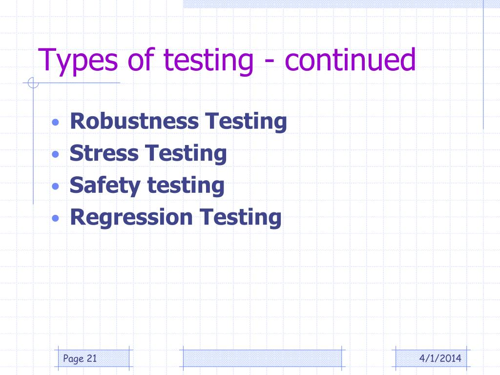 Types of testing - continued