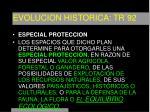 evolucion historica tr 929