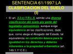 sentencia 61 1997 la clasificacion del suelo i
