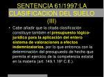 sentencia 61 1997 la clasificacion del suelo iii