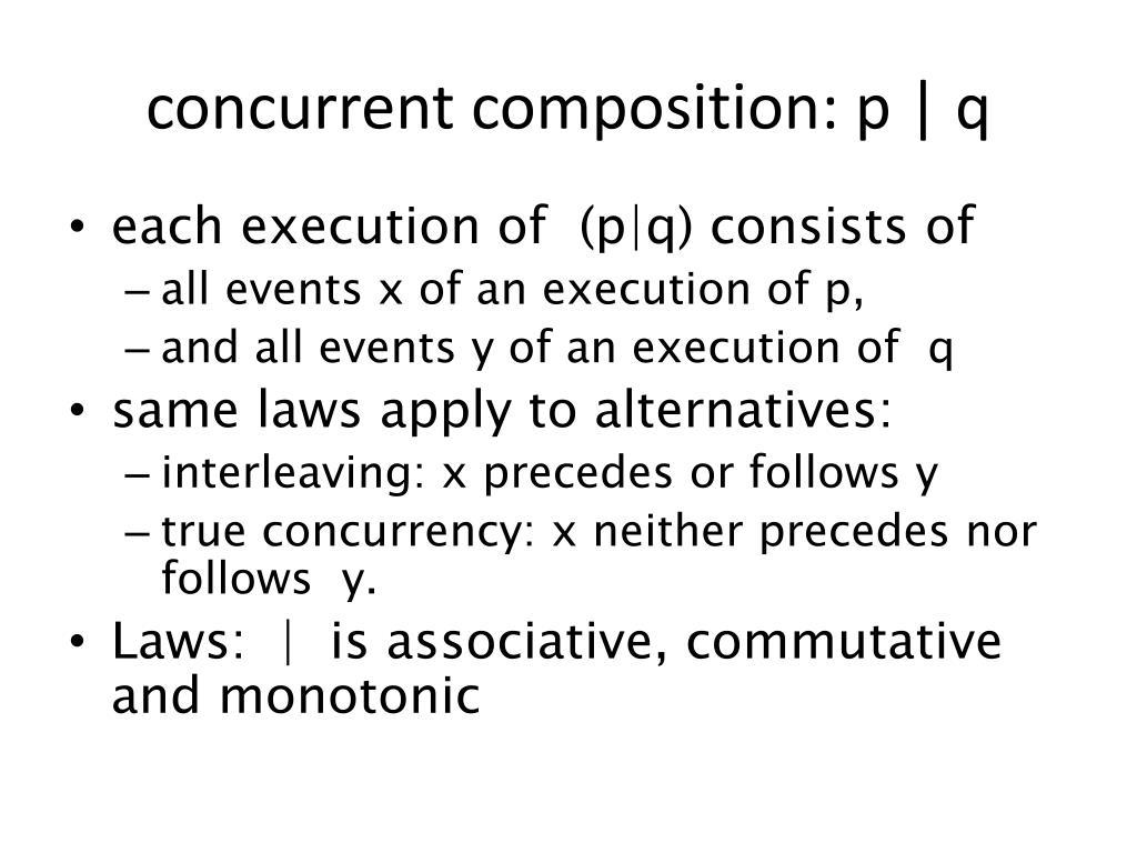 concurrent composition: p   q