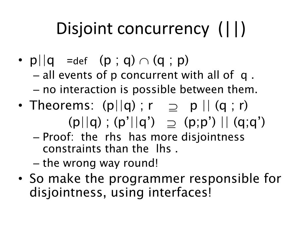 Disjoint concurrency  (  )