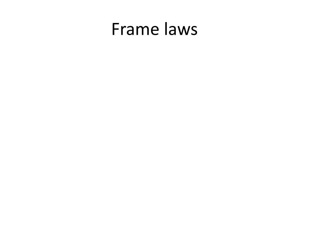 Frame laws
