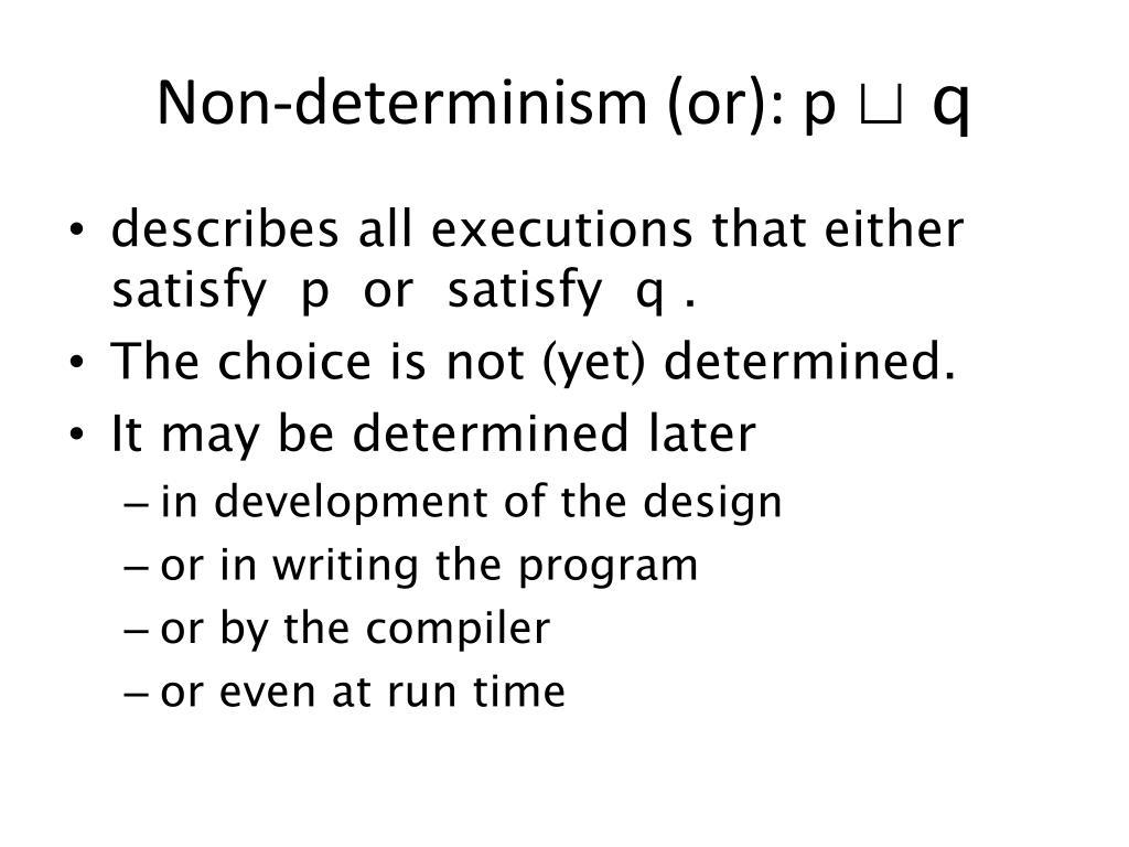 Non-determinism (or): p