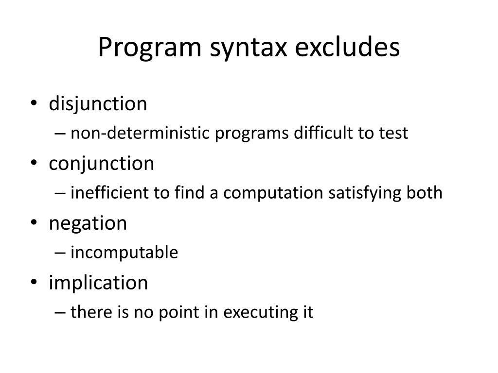 Program syntax excludes