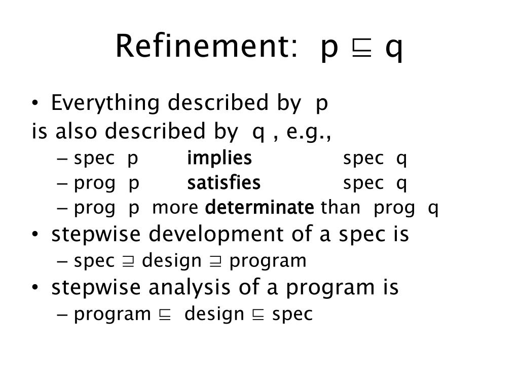 Refinement:  p ⊑