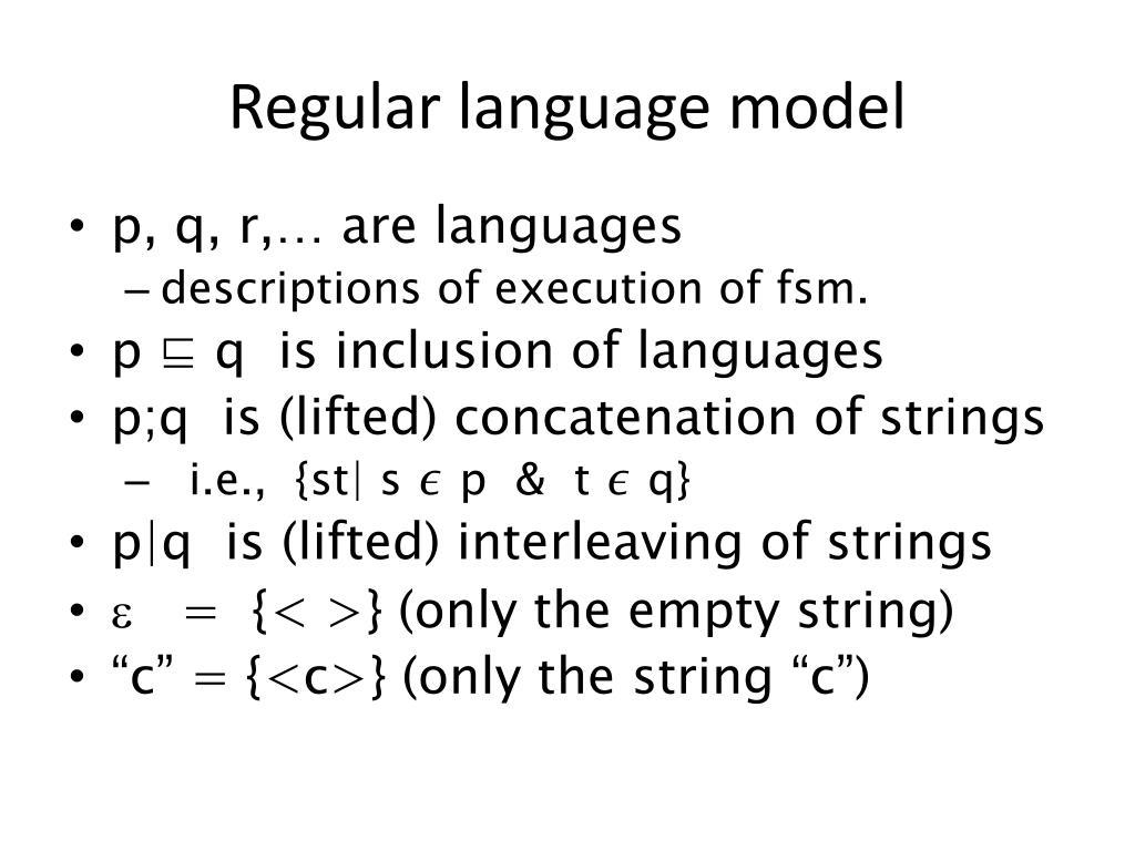 Regular language model