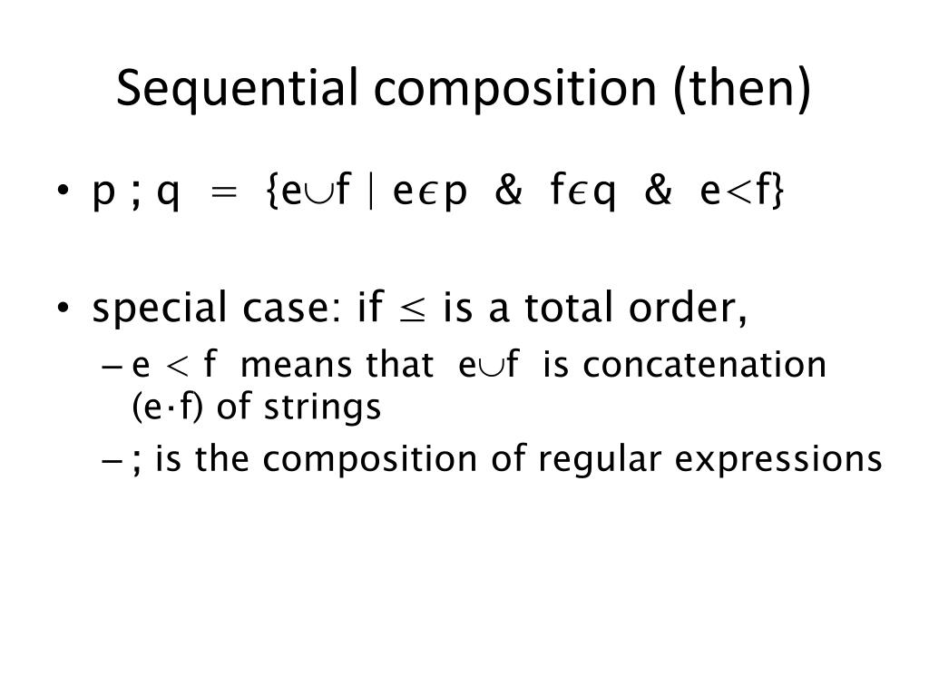 Sequential composition (then)