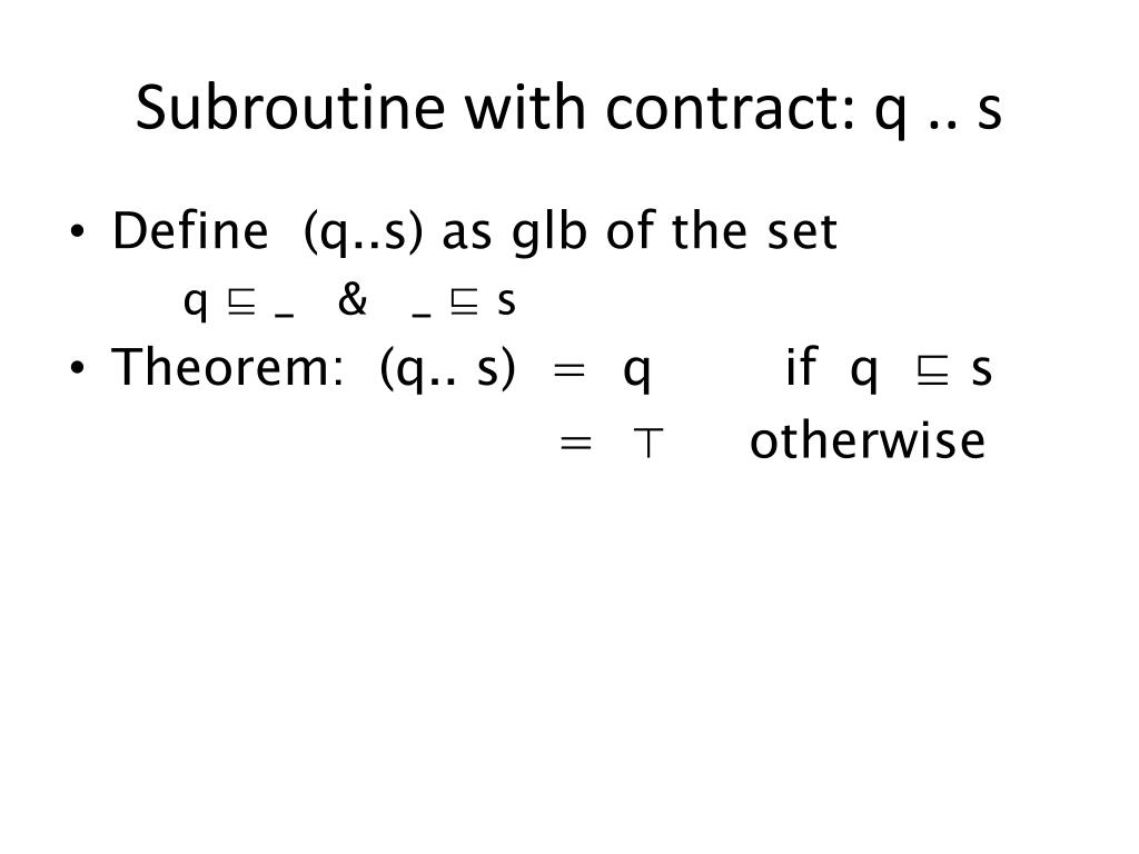 Subroutine with contract: q .. s