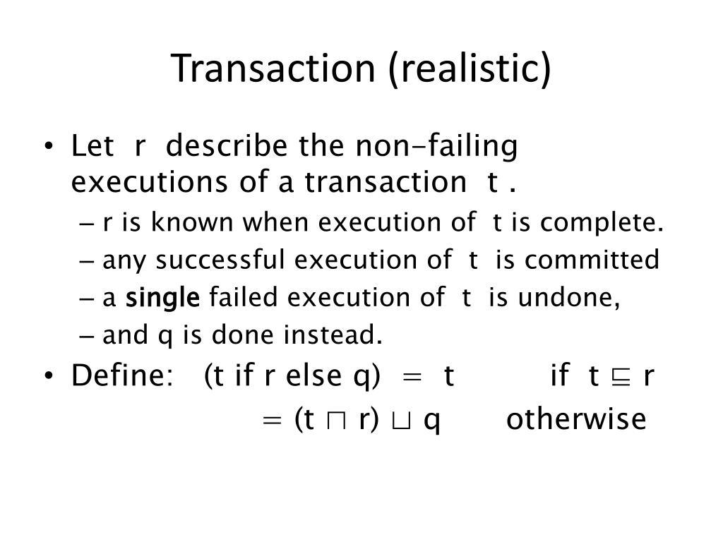 Transaction (realistic)