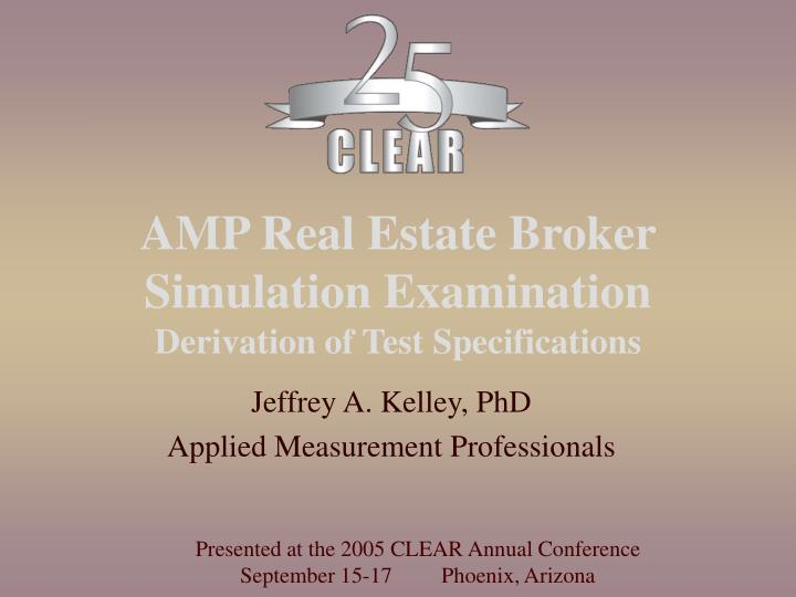 Amp real estate broker simulation examination derivation of test specifications