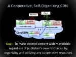 a cooperative self organizing cdn