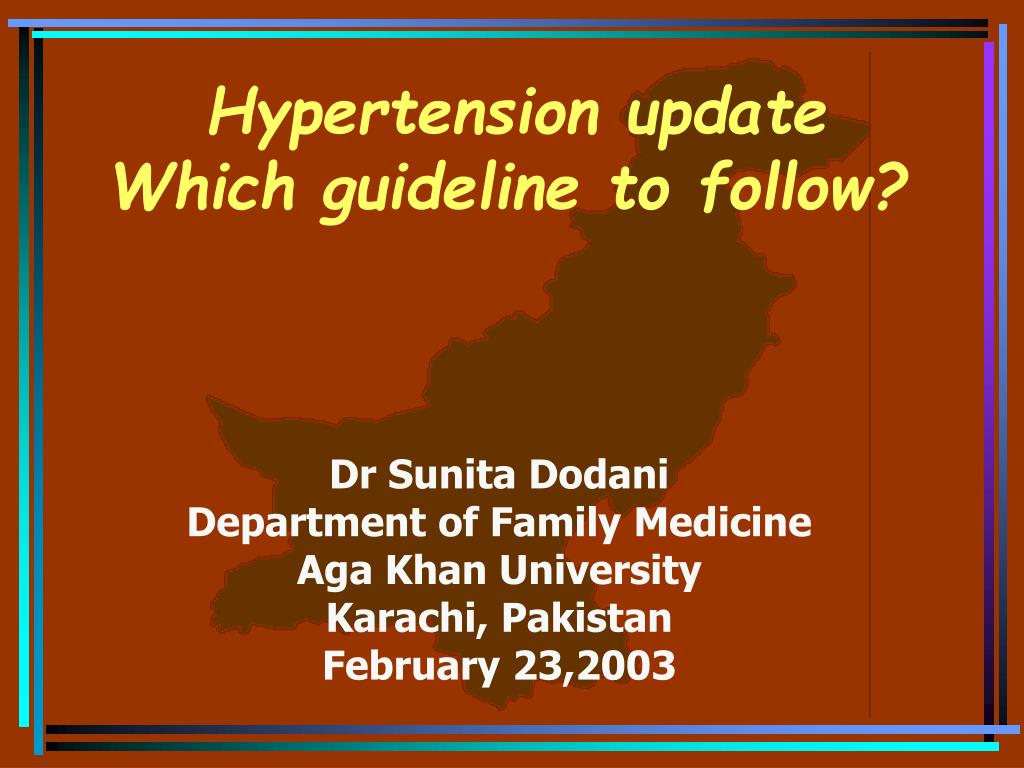 hypertension update which guideline to follow l.