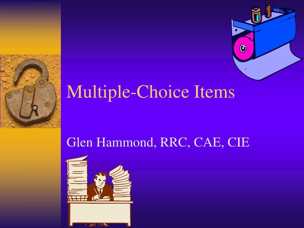 multiple choice items l.