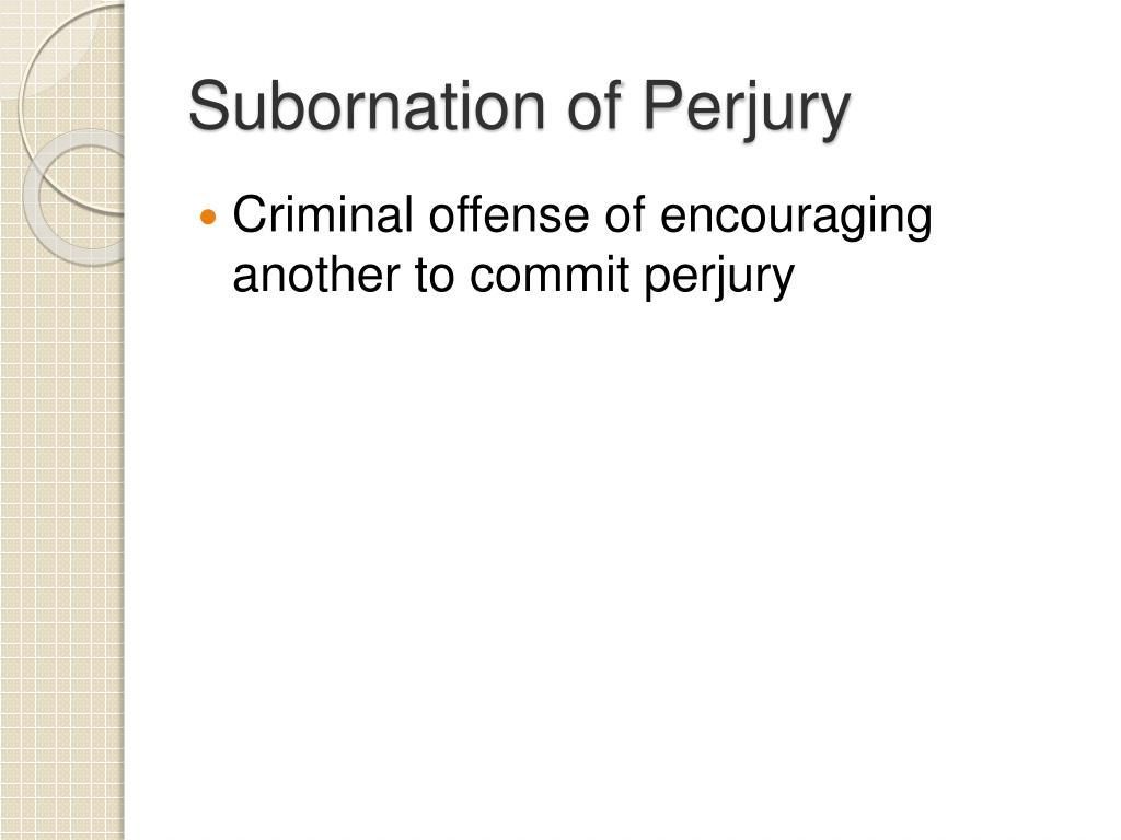 Subornation of Perjury