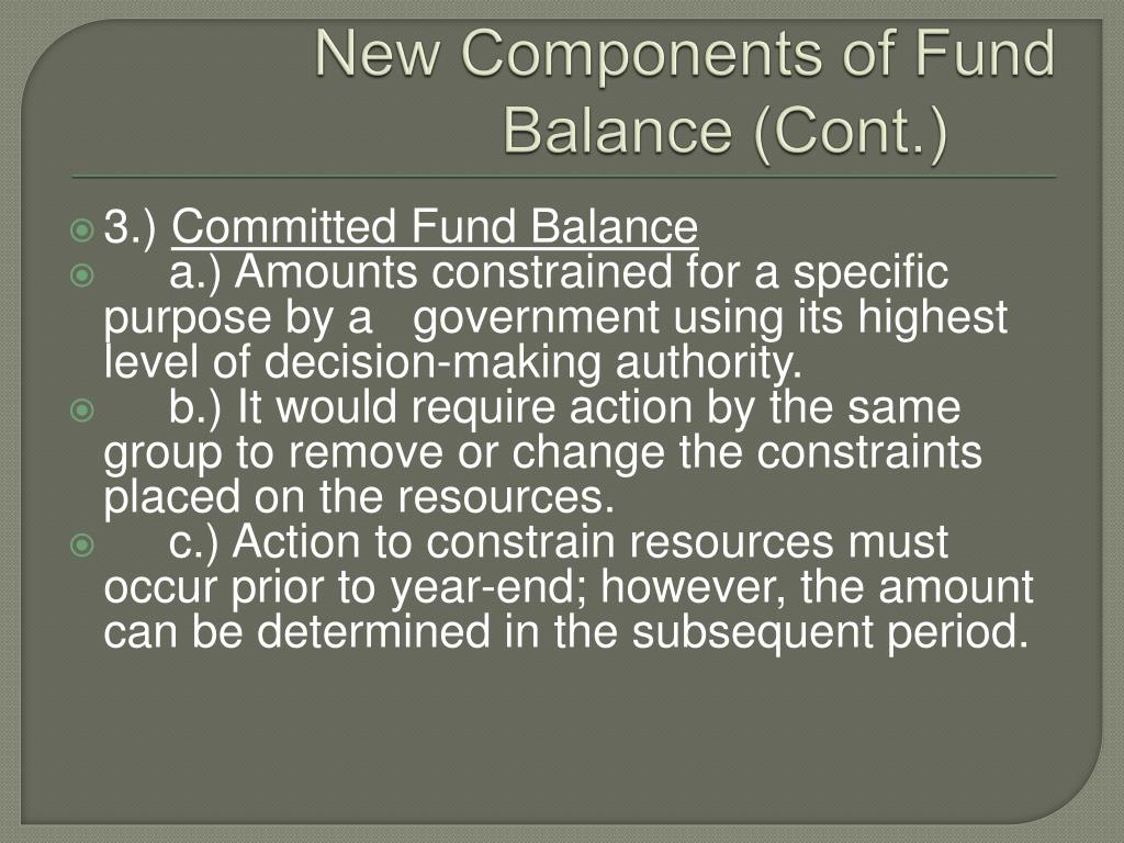 New Components of Fund Balance (Cont.)